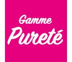 Gamme Pureté